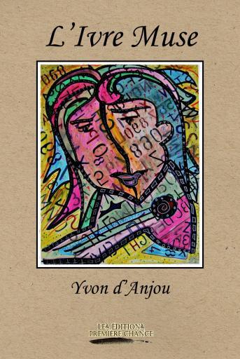L'Ivre Muse est le premier recueil du poète montréalais Yvon D'Anjou.