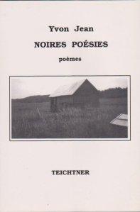 Le recueil Noires Poésies a été publié en 2008 aux Éditions Teichtner.