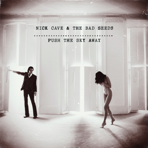 Nick Cave (Push The Sky Away)